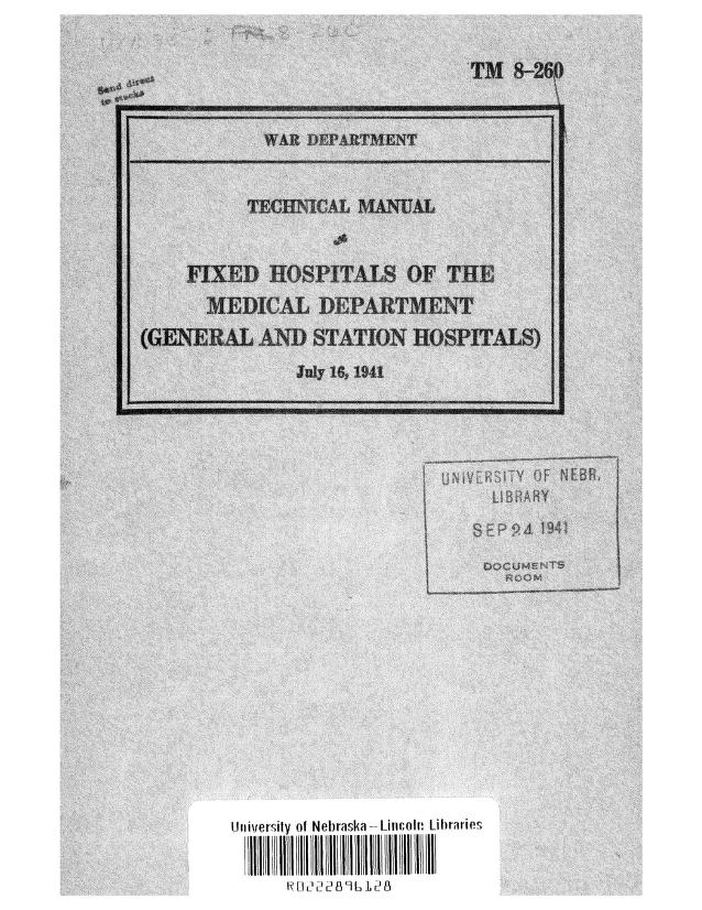 United States. War Department - TM 8-260 Fixed Hospitals of the Medical Department - General and Station Hospitals