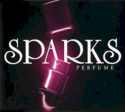 Sparks - Perfume (radio edit)