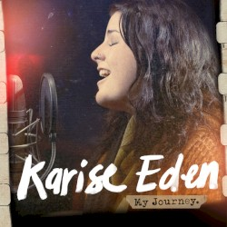 Karise Eden - Nothing's Real but Love