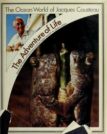 Cover of: The adventure of life | Jacques Yves Cousteau
