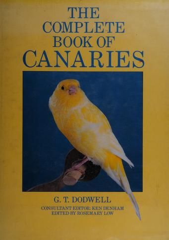 Cover of: The complete book of canaries | G. T. Dodwell