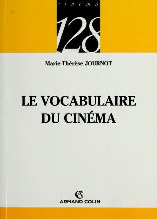 Cover of: Le vocabulaire du cinema | Marie-Thérèse Journot