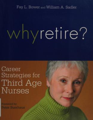 Cover of: Why retire? | Fay Louise Bower